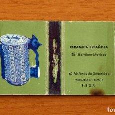 Cajas de Cerillas: CERÁMICA ESPAÑOLA - Nº 20, BARRILETE, MANISES - CAJA DE CERILLAS - FOSFORERA ESPAÑOLA 1968. Lote 156950986