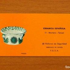 Cajas de Cerillas: CERÁMICA ESPAÑOLA - Nº 11, MORTERO, TERUEL - CAJA DE CERILLAS - FOSFORERA ESPAÑOLA 1968. Lote 156952798