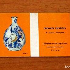 Cajas de Cerillas: CERÁMICA ESPAÑOLA - Nº 4, FRASCO,TALAVERA -CAJA DE CERILLAS -FOSFORERA ESPAÑOLA 1968. Lote 156955910