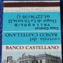 Cajas de Cerillas: BANCO CASTELLANO - ¡CAJA DE CERILLAS PLANCHA!. Lote 165429750