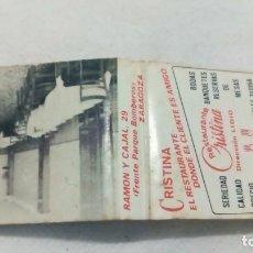 Cajas de Cerillas: CARTERITA CERILLAS RESTAURANTE CRISTINA ZARAGOZA . Lote 165879718