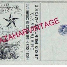 Cajas de Cerillas: RARISIMA ETIQUETA DE FOSFOROS LA ESTRELLA MATUTINA, MEXICO, . Lote 172454982