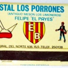 Cajas de Cerillas: ANTIGUA CARTERITA DE CERILLAS - HOSTAL LOS PORRONES, FELIPE EL PAYES. Lote 172622849
