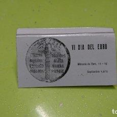 Cajas de Cerillas: CAJA DE CERILLAS, VI DÍA DEL EBRO, MIRANDA DE EBRO 1973. Lote 174589295