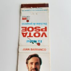 Cajas de Cerillas: CARTERITA CERILLAS - VOTA PSOE - JUAN BARRANCO. Lote 151472602