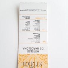 Cajas de Cerillas: CARTERITA CERILLAS - HOTELES DE BARCELONA. PERFECTA!!. Lote 144265606