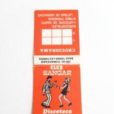 Cajas de Cerillas: CARTERITA CERILLAS - CLUB SANGAR - DISCOTECA. Lote 155828565