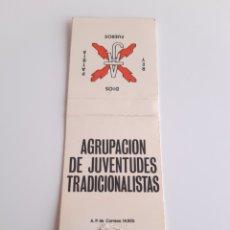 Cajas de Cerillas: CARTERITA CERILLAS - AGRUPACIÓN DE JUVENTUDES TRADICIONALISTAS - PARTIDO CARLISTA ESPAÑOL. Lote 169097824