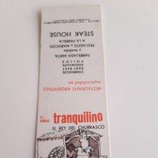 Cajas de Cerillas: CARTERITA CERILLAS - RESTAURANTE ARGENTINO - EL RANCHO TRANQUILINO. Lote 156708761