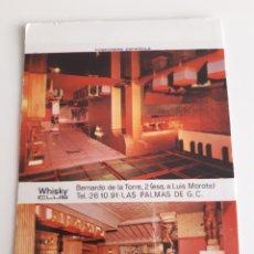 Boîtes d'Allumettes: CARTERITA CERILLAS - BOITE WHISKY CLUB DISCOTECA ( PALMAS DE GRAN CANARIAS ). Lote 152217048