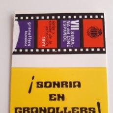Cajas de Cerillas: CARTERITA GRANDE CERILLAS - GRANOLLERS - VII SEMANA CINE ESPAÑOL 1971. Lote 145358301
