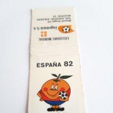 Cajas de Cerillas: CARTERITA CERILLAS - ESPAÑA MUNDIAL 82 - NARANJITO - ISPASA S.A.. Lote 148853000