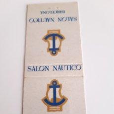 Cajas de Cerillas: CARTERITA CERILLAS - SALON NAUTICO - BARCELONA. Lote 144043209