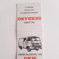 Cajas de Cerillas: CARTERITA CERILLAS - DKW - TALLERES SERRANO. PERFECTA!. Lote 144216866