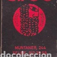 Cajas de Cerillas: CAJA CERILLAS TIPO CARTERILLA DISCOTECA CIRO'S BARCELONA . Lote 178861341
