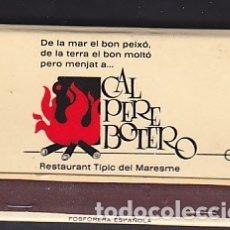 Cajas de Cerillas: CAJA CERILLAS TIPO CARTERILLA DISCOTECA RESTAURANTE CAL PERE BOTERO VILASSAR DE MAR . Lote 178861493