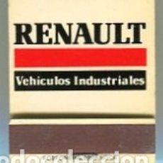 Cajas de Cerillas: RENAULT VEHICULOS INDUSTRIALES CARTERITA DE CERILLAS 5 X 4 CMS. APROX.SIN USO LLENA. Lote 180262773