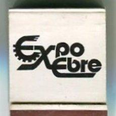 Cajas de Cerillas: TORTOSA 1988 EXPO-EBRE CARTERITA DE CERILLAS 5 X 4 CMS. APROX.SIN USO LLENA. Lote 180263622