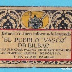 Cajas de Cerillas: EL PUEBLO VASCO, BILBAO. CROMO PUBLICITARIO DE CAJA DE CERILLAS. AÑOS 20. Lote 180454103