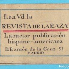 Cajas de Cerillas: LEA VD. REVISTA DE LA RAZA, MADRID. CROMO PUBLICITARIO DE CAJA DE CERILLAS. AÑOS 20. Lote 180454930