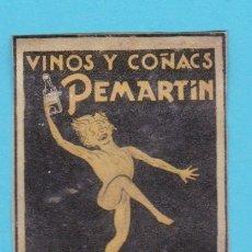 Cajas de Cerillas: VINOS Y COÑACS PEMARTIN. JEREZ. CROMO PUBLICITARIO DE CAJA DE CERILLAS. AÑOS 20. Lote 180842523