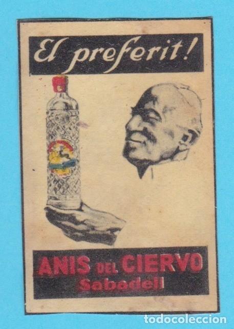 ANÍS DEL CIERVO, SABADELL. CROMO PUBLICITARIO DE CAJA DE CERILLAS. AÑOS 20 (Coleccionismo - Objetos para Fumar - Cajas de Cerillas)
