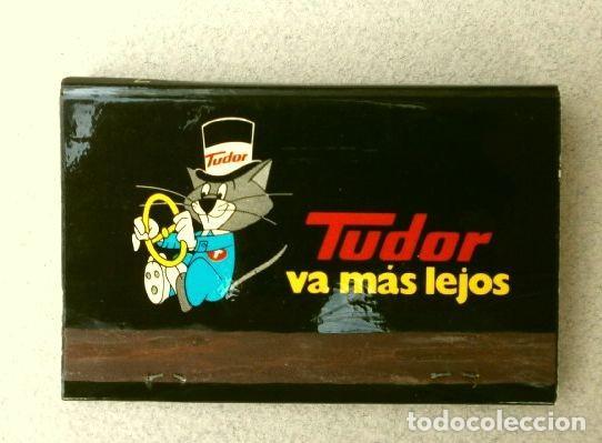 CAJA DE CERILLAS - PUBLICIDAD - TUDOR (AÑOS 70) TUDOR VA MÁS LEJOS - BATERIAS (Coleccionismo - Objetos para Fumar - Cajas de Cerillas)