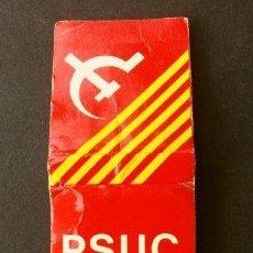 Cajas de Cerillas: CAJA DE CERILLAS - PUBLICIDAD POLITICA - P.S.U.C. (AÑOS 70) PARTIDO SOCIALISTA UNIFICADO DE CATALUÑA. Lote 186442420
