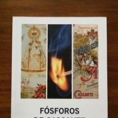 Cajas de Cerillas: FÓSFOROS DE CASCANTE ( NAVARRA ) - RECUPERAR LA MEMORIA - RICARDO GUELBENZU. Lote 189607650