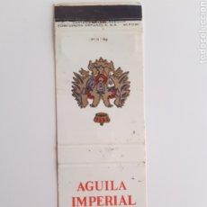 Cajas de Cerillas: CARTERITA CERILLAS - AGUILA IMPERIAL - CERVEZA DE ESPAÑA. Lote 191365732