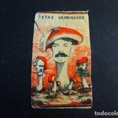 Cajas de Cerillas: SETAS VENENOSAS CARLISTAS CARLISMO ENVUELTA CROMO CAJA DE CERILLAS SIGLO XIX. Lote 191558993