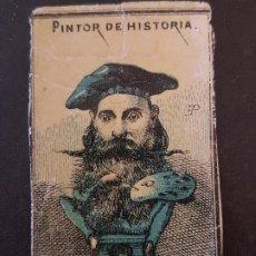 Cajas de Cerillas: PINTOR DE HISTORIA ENVUELTA CROMO CAJA DE CERILLAS SIGLO XIX TABACO. Lote 191602310