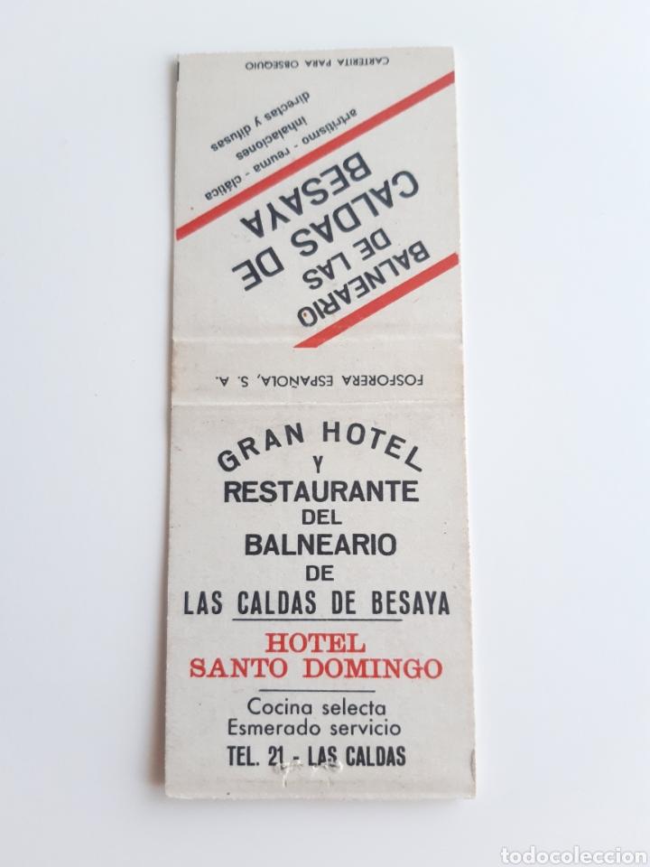 Cajas de Cerillas: CARTERITA CERILLAS - BALNEARIO CALDAS DE BESAYA - HOTEL SANTO DOMINGO ( LAS CALDAS - SANTANDER ) - Foto 2 - 191778331