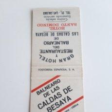 Cajas de Cerillas: CARTERITA CERILLAS - BALNEARIO CALDAS DE BESAYA - HOTEL SANTO DOMINGO ( LAS CALDAS - SANTANDER ). Lote 191778331