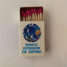 Cajas de Cerillas: CAJA DE CERILLAS BANCO EXTERIOR DE ESPAÑA. Lote 192775071