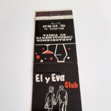 Cajas de Cerillas: CARTERITA CERILLAS - CLUB EL Y EVA ( BALLESTA 20 - MADRID ). Lote 194789472