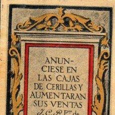 Cajas de Cerillas: ANUNCIESE CROMO PUBLICITARIO DE CAJA DE CERILLAS.AÑOS 20. Lote 195009066