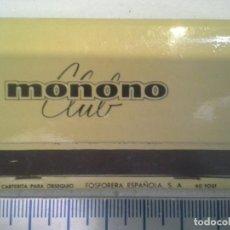 Cajas de Cerillas: MONONO CLUB DE MADRID . COMPLETA. CAJA DE CERILLAS. Lote 195245245