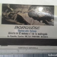 Cajas de Cerillas: BORGHESHE RESTAURANTE ITALIANO DE MADRID MARLBORO . FALTAN CERILLAS. CAJA DE CERILLAS. Lote 195245590