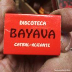 Cajas de Cerillas: ANTIGUA CAJA DE CERILLAS DE LA DESAPARECIDA DISCOTECA BAYAVA DE CATRAL ALICANTE. Lote 195503406