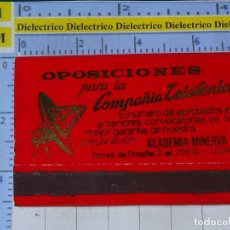 Cajas de Cerillas: CAJA CAJETILLA DE CERILLAS. OPOSICIONES PARA LA COMPAÑÍA TELEFÓNICA. LEÓN. Lote 199685696