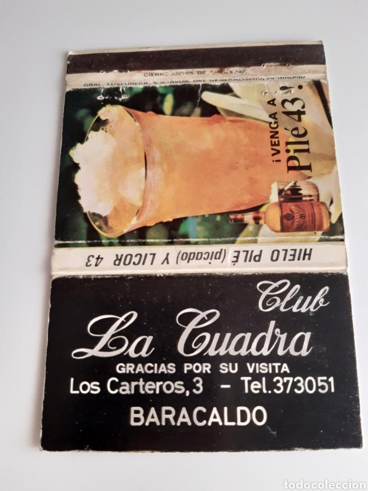 CARTERITA CERILLAS - CLUB LA CUADRA ( BARACALDO - BILBAO) - PILE 43. (Coleccionismo - Objetos para Fumar - Cajas de Cerillas)