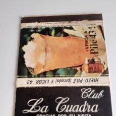 Cajas de Cerillas: CARTERITA CERILLAS - CLUB LA CUADRA ( BARACALDO - BILBAO) - PILE 43.. Lote 199789213