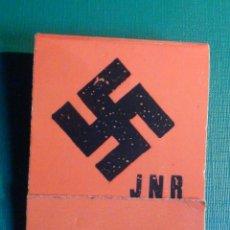 Cajas de Cerillas: CAJA CERILLAS PUBLICITARIA POLÍTICA - JNR - JUVENTUD NACIONAL REVOLUCIONARIA - NACIONAL SOCIALISTA. Lote 216451858