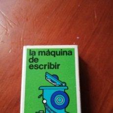 Cajas de Cerillas: CAJA DE CERILLAS SERIE INVENTOS - 2 LA MAQUINA DE ESCRIBIR ( VACIA). Lote 222466421