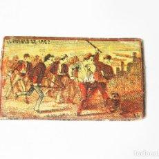 Cajas de Cerillas: CROMO DE CAJA DE CERILLAS DE FINALES DEL SIGLO XIX - EL PUEBLO DE 1868 - REVOLUCIÓN DE ISABEL II. Lote 222624452