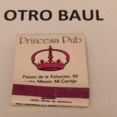 Cajas de Cerillas: CAJA DE CERILLAS PRINCESA PUB JAEN, COMPLETA, LEER DESCRIPCION. Lote 223658086