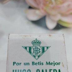 Cajas de Cerillas: CAJA DE CERILLAS DEL BETIS CF PARA LAS ELECCIONES DE PRESIDENTE DEL CLUB -HUGO GALERA-. Lote 233431150
