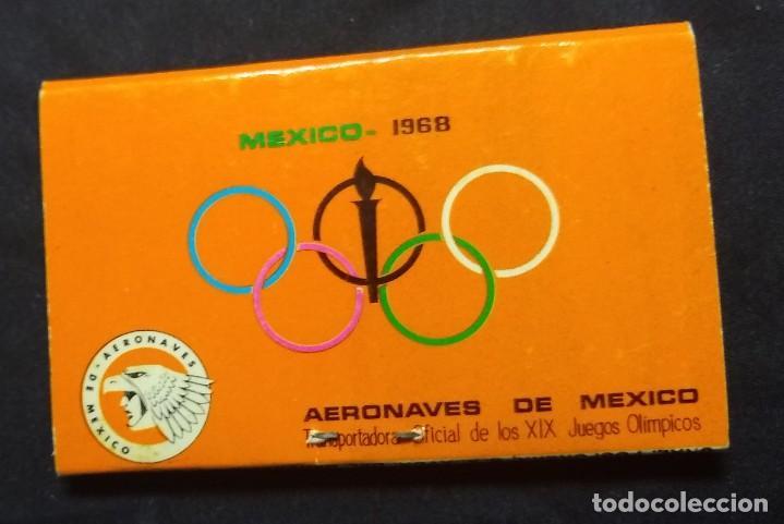 Cajas de Cerillas: CERILLAS - ANTIGUA CARPETITA * AERONAVES DE MEXICO ** JJ.OO. MEXICO 1968 - GNRAL. FOSFORERA SA ** - Foto 4 - 245360750
