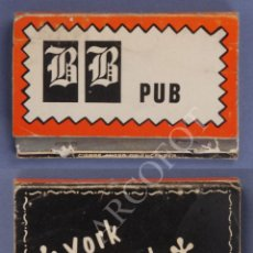 Cajas de Cerillas: ANTIGUA CAJA DE CERILLAS BB PUB - YORK CLUB. Lote 254073865